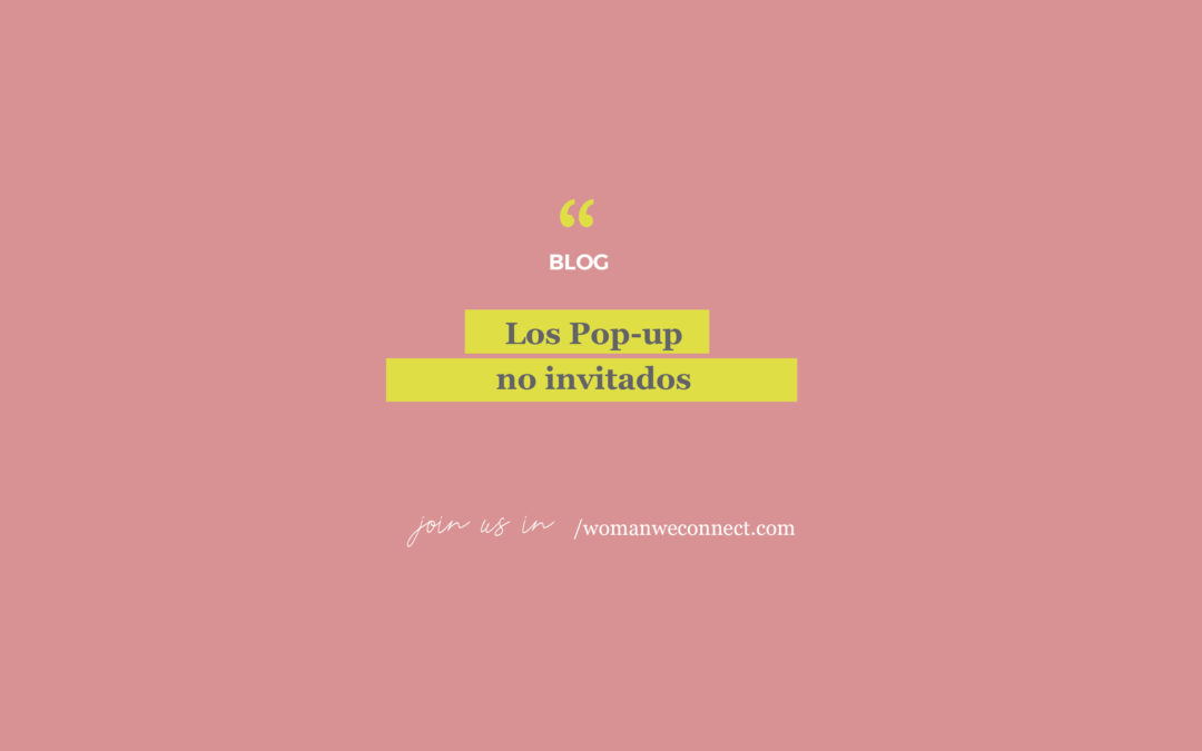 Los Pop-up no invitados